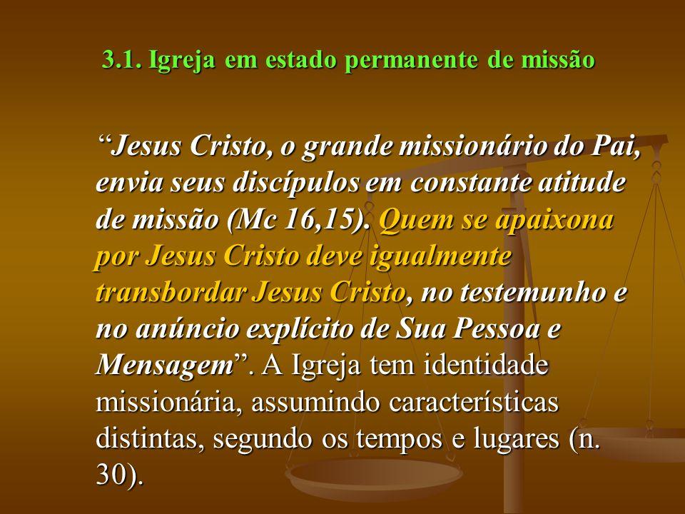 3.1. Igreja em estado permanente de missão