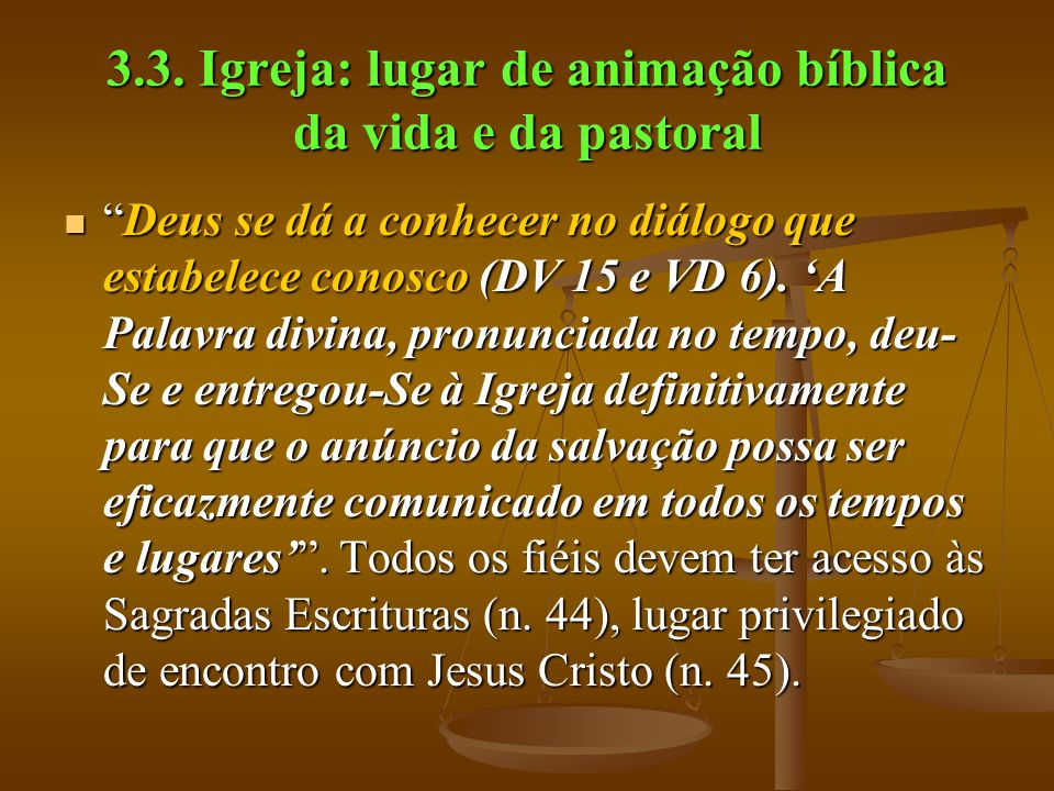 3.3. Igreja: lugar de animação bíblica da vida e da pastoral