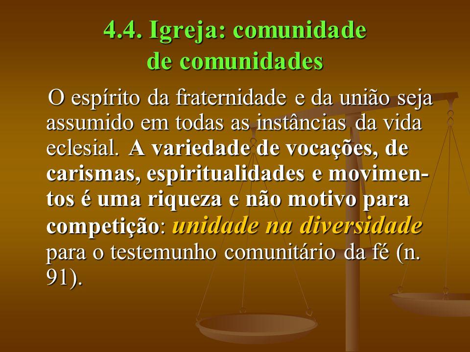4.4. Igreja: comunidade de comunidades