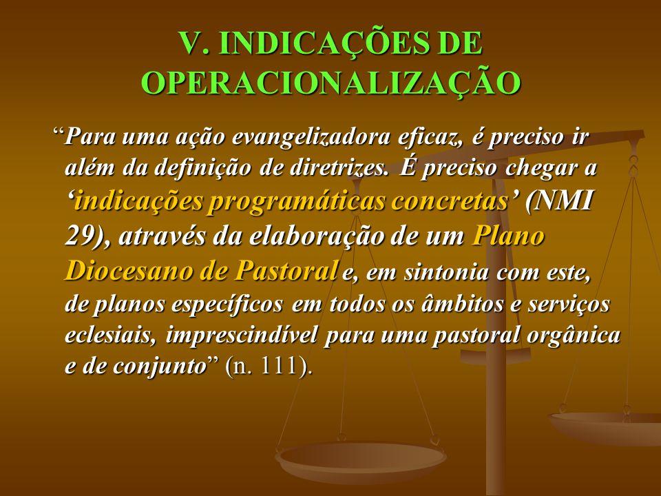 V. INDICAÇÕES DE OPERACIONALIZAÇÃO