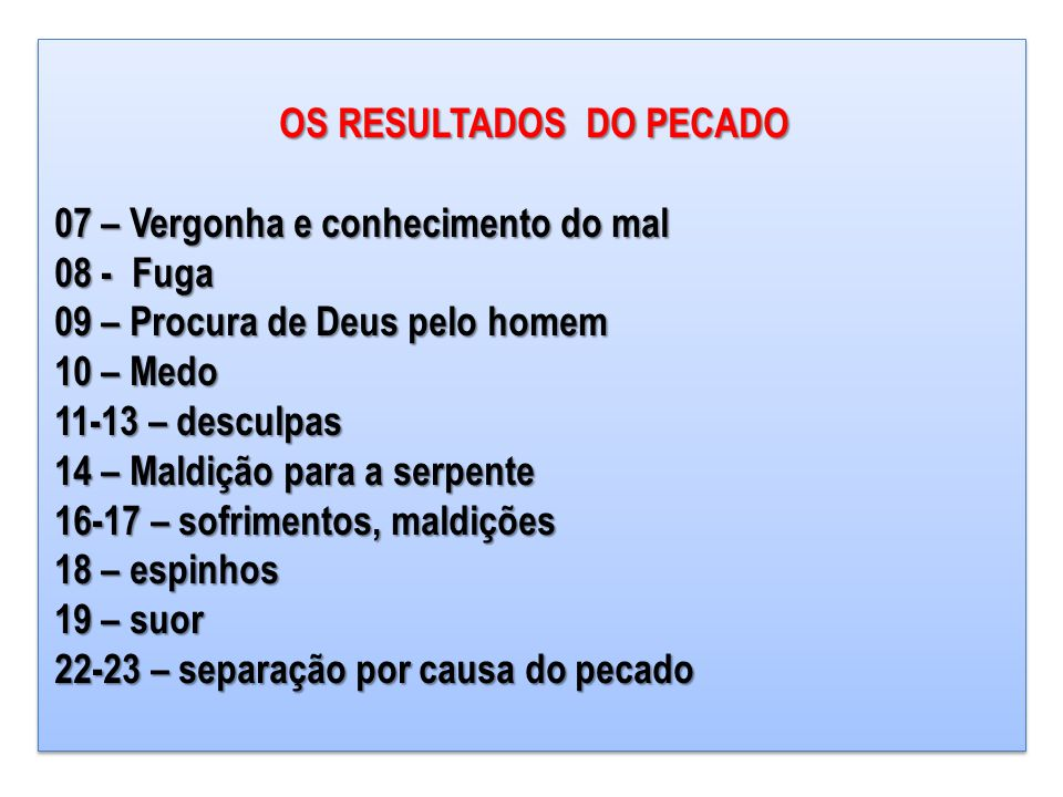 OS RESULTADOS DO PECADO