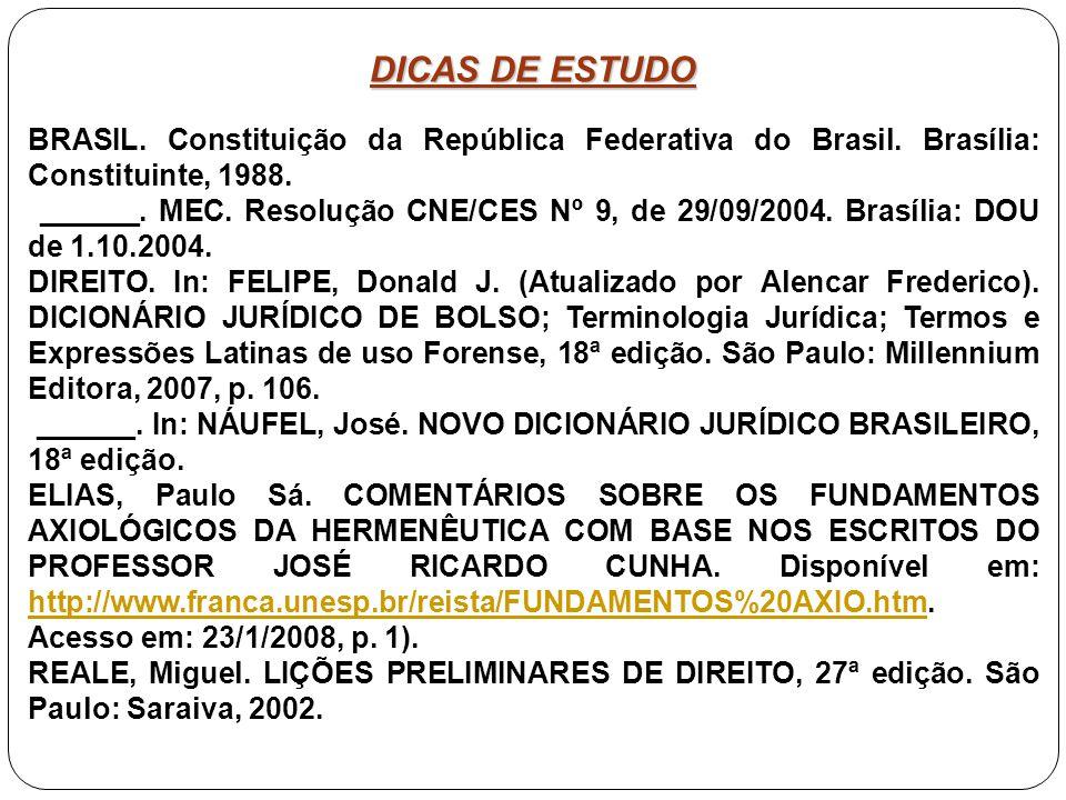 DICAS DE ESTUDO BRASIL. Constituição da República Federativa do Brasil. Brasília: Constituinte, 1988.