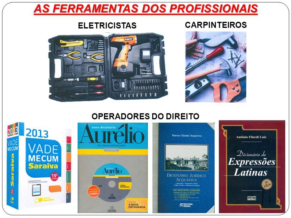 AS FERRAMENTAS DOS PROFISSIONAIS