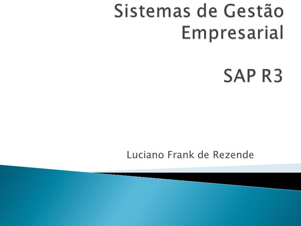 Sistemas de Gestão Empresarial SAP R3