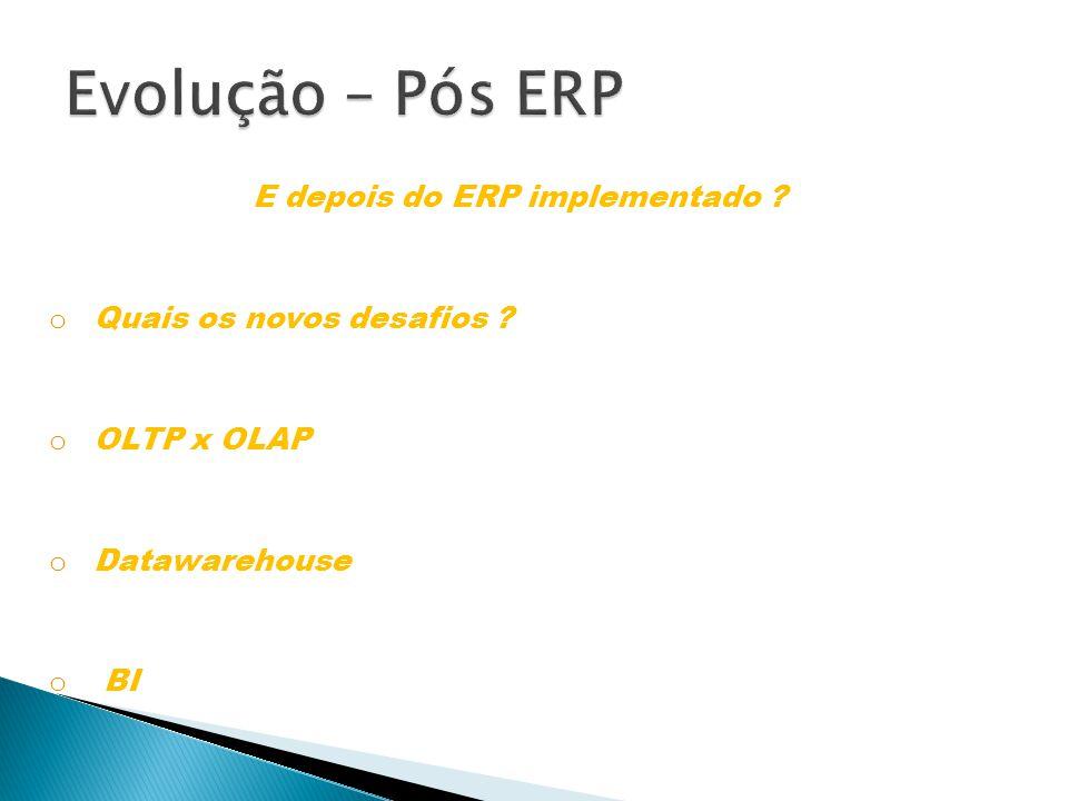 E depois do ERP implementado