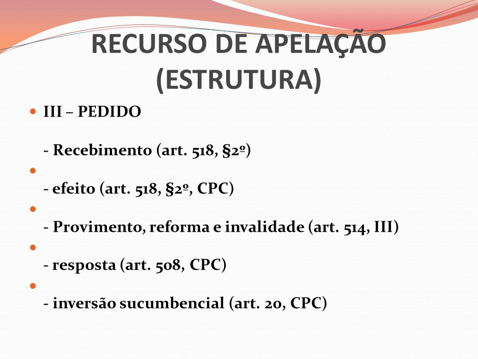 RECURSO DE APELAÇÃO (ESTRUTURA)