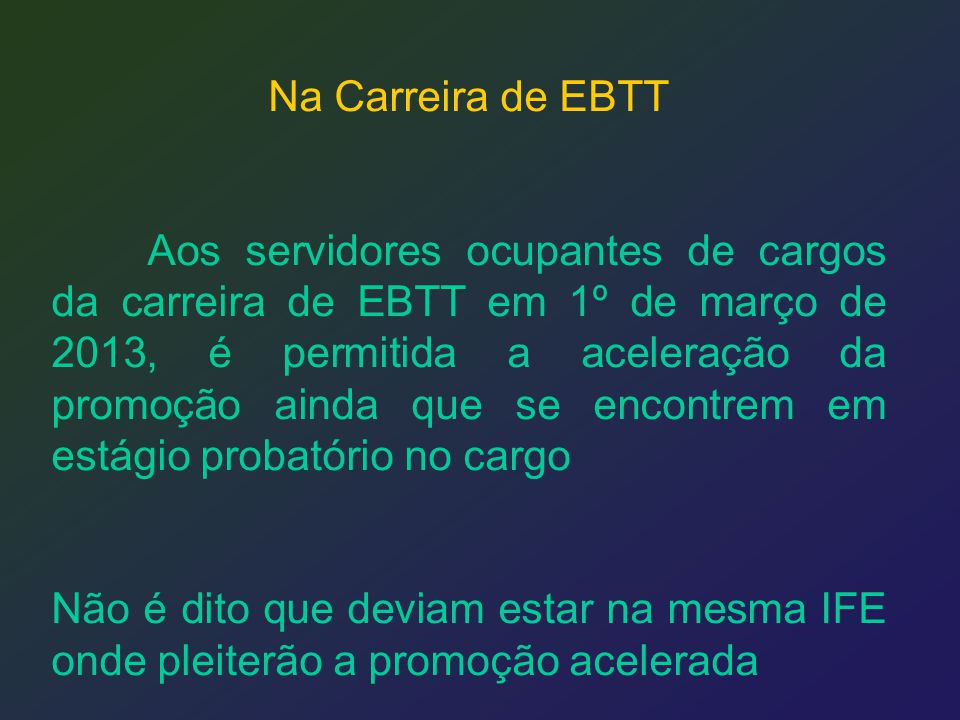 Na Carreira de EBTT