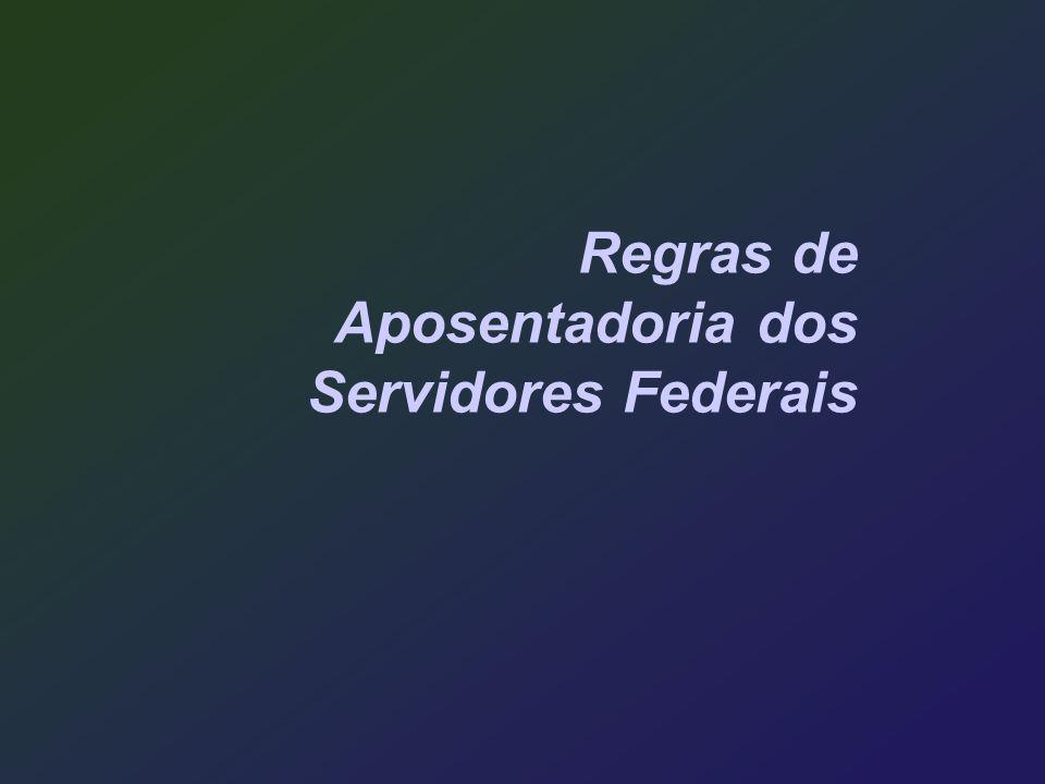 Regras de Aposentadoria dos Servidores Federais