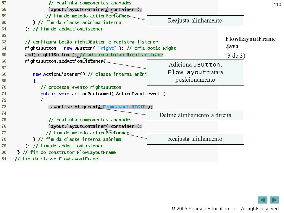 Outline Reajusta alinhamento FlowLayoutFrame .java (3 de 3)