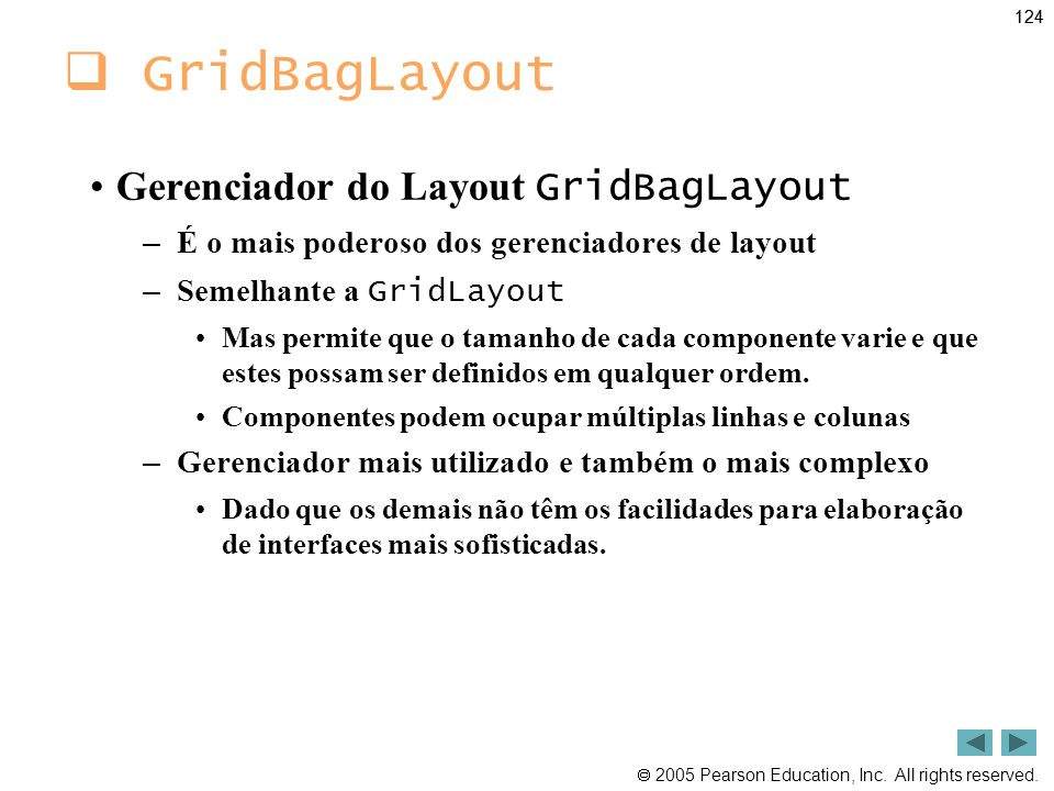 GridBagLayout Gerenciador do Layout GridBagLayout