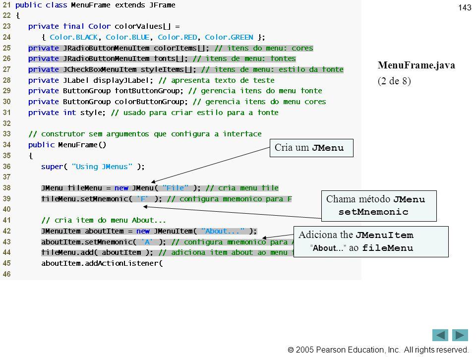 Outline MenuFrame.java (2 de 8) Cria um JMenu