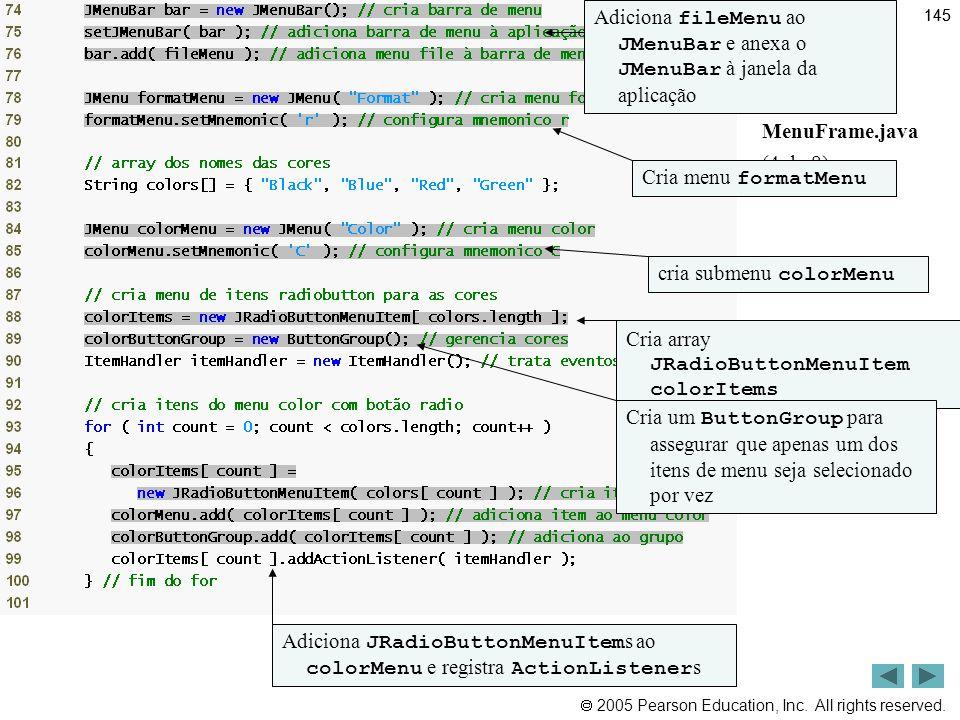 Adiciona fileMenu ao JMenuBar e anexa o JMenuBar à janela da aplicação