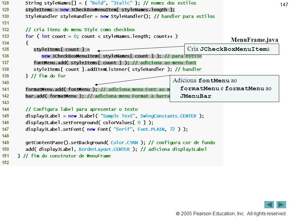Outline MenuFrame.java (6 de 8) Cria JCheckBoxMenuItems