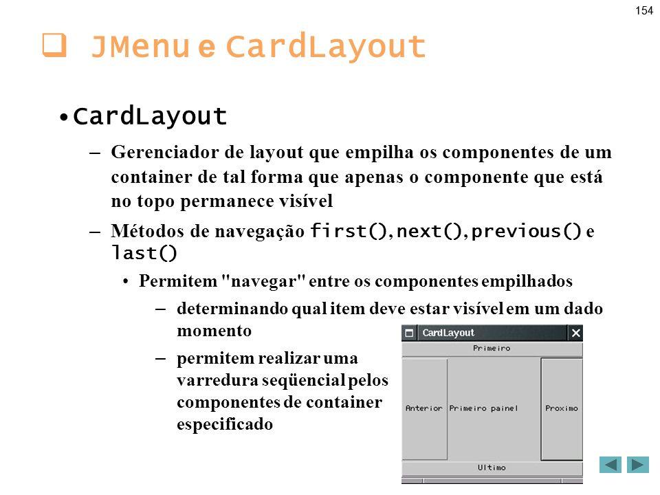 JMenu e CardLayout CardLayout