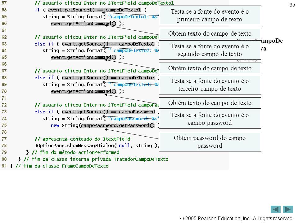 Outline Testa se a fonte do evento é o primeiro campo de texto