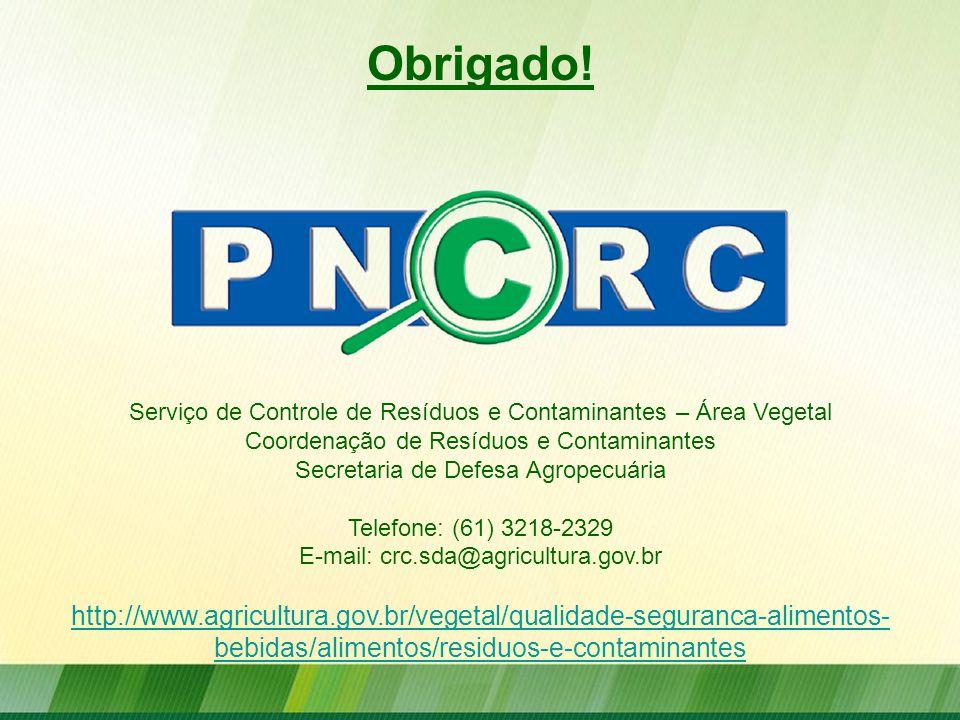 Obrigado! Serviço de Controle de Resíduos e Contaminantes – Área Vegetal. Coordenação de Resíduos e Contaminantes.