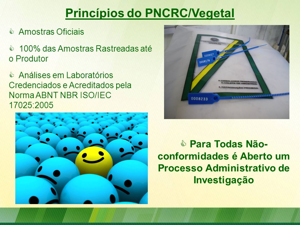 Princípios do PNCRC/Vegetal
