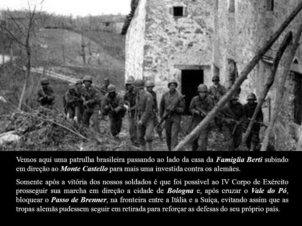 Vemos aqui uma patrulha brasileira passando ao lado da casa da Famiglia Berti subindo em direção ao Monte Castello para mais uma investida contra os alemães.
