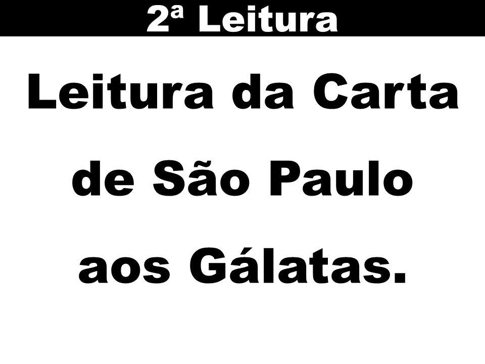 Leitura da Carta de São Paulo