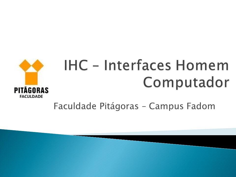IHC – Interfaces Homem Computador