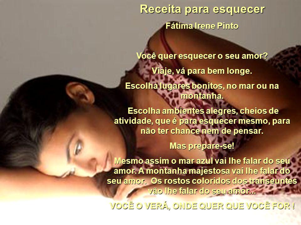 Receita para esquecer Fátima Irene Pinto