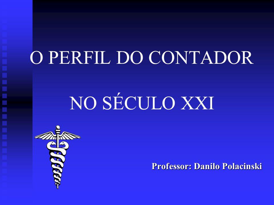 O PERFIL DO CONTADOR NO SÉCULO XXI