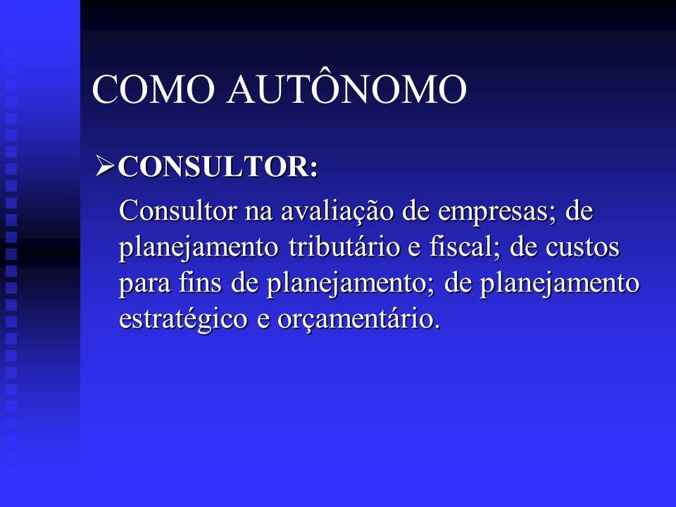 COMO AUTÔNOMO CONSULTOR: