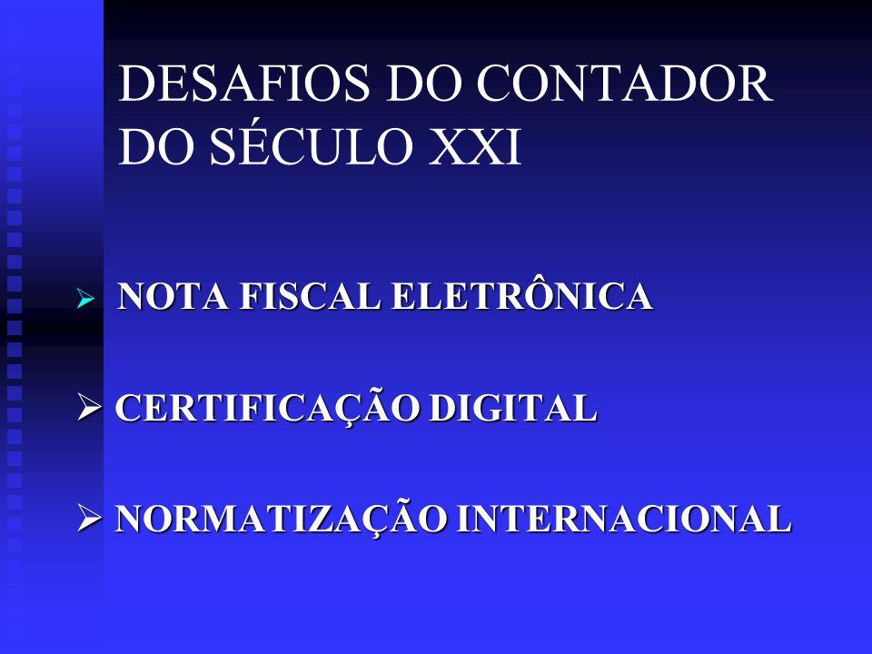 DESAFIOS DO CONTADOR DO SÉCULO XXI