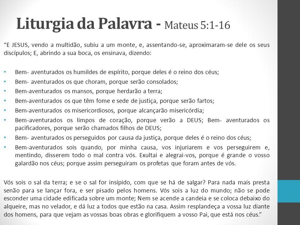 Liturgia da Palavra - Mateus 5:1-16