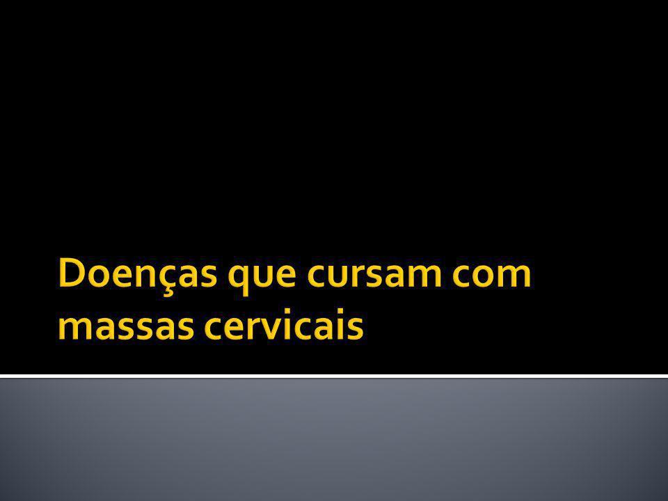 Doenças que cursam com massas cervicais