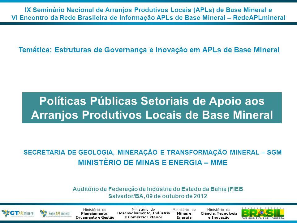 IX Seminário Nacional de Arranjos Produtivos Locais (APLs) de Base Mineral e