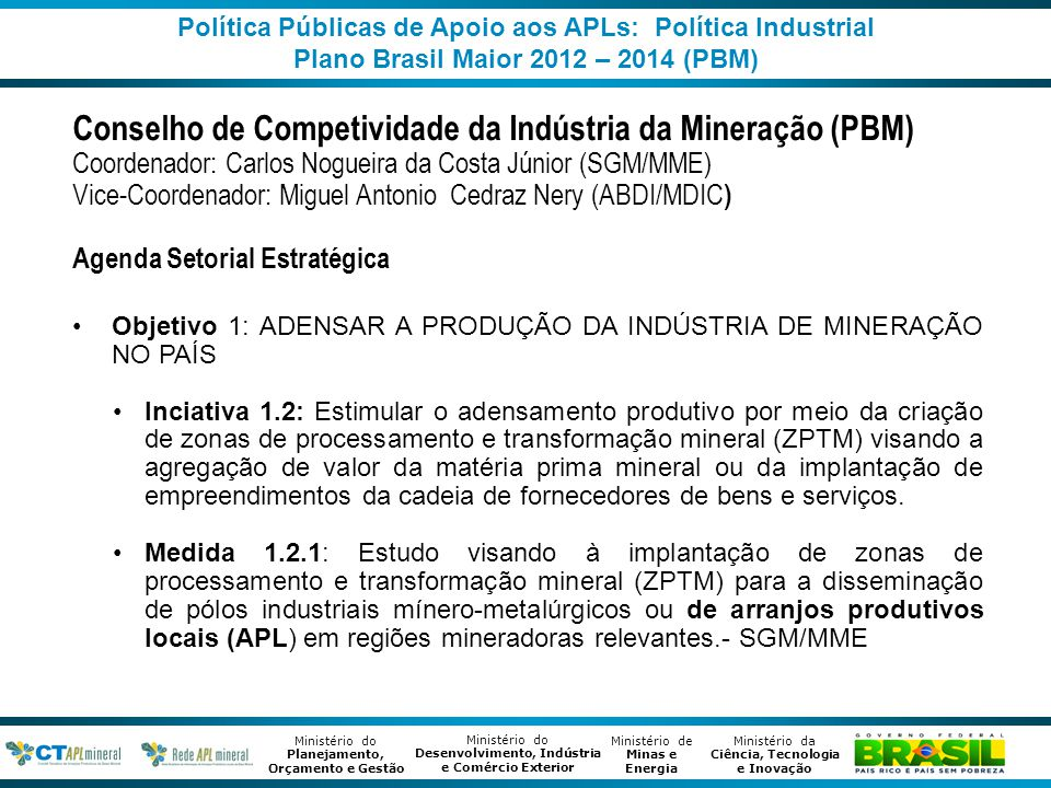 Conselho de Competividade da Indústria da Mineração (PBM)