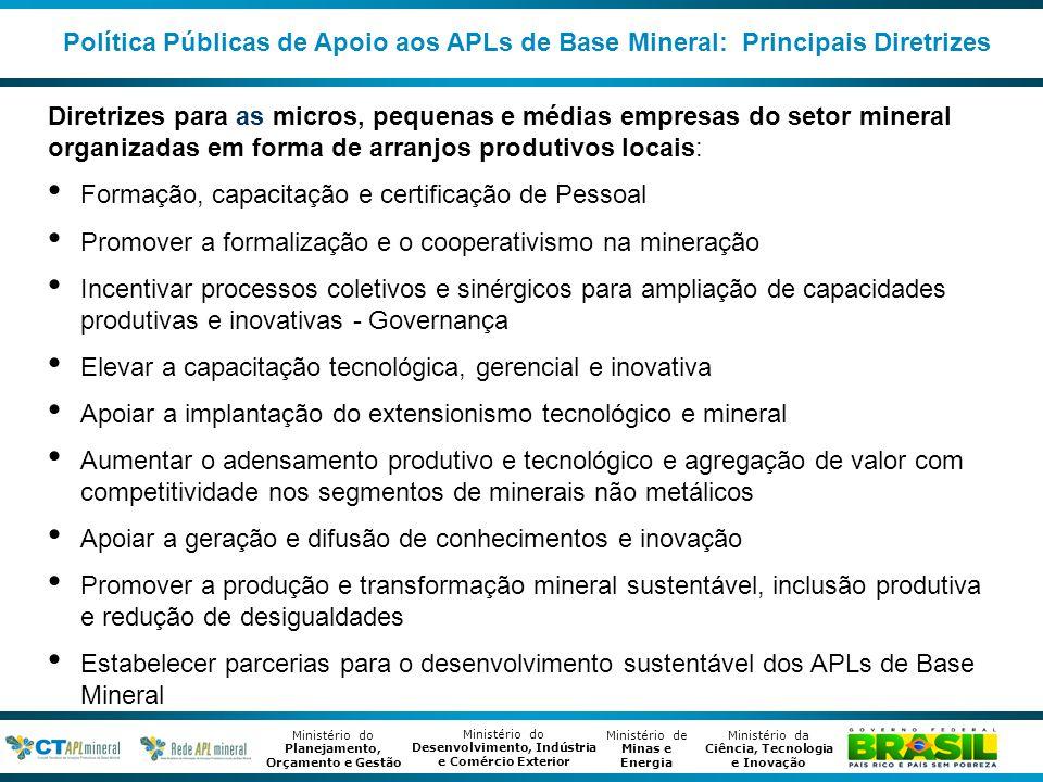 Política Públicas de Apoio aos APLs de Base Mineral: Principais Diretrizes