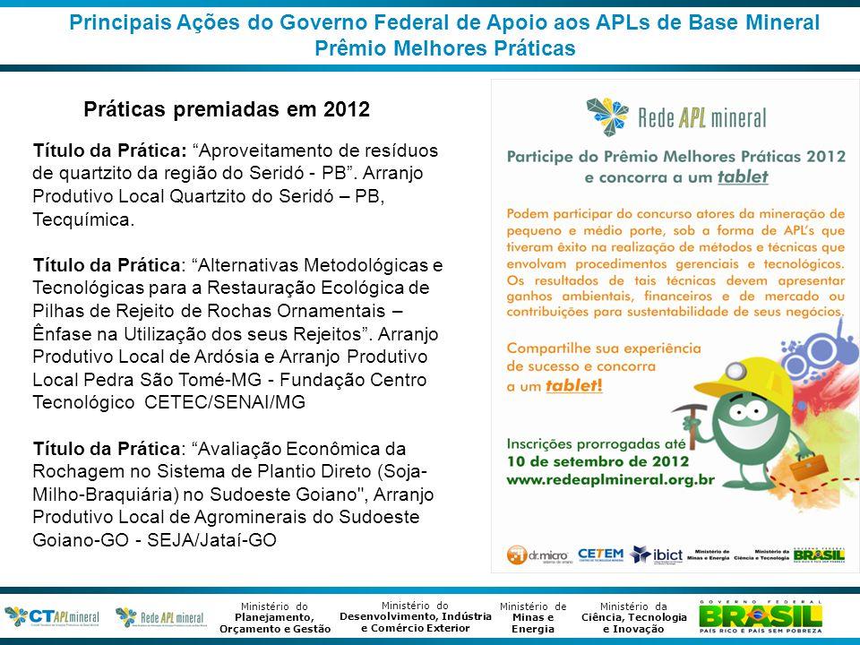 Principais Ações do Governo Federal de Apoio aos APLs de Base Mineral