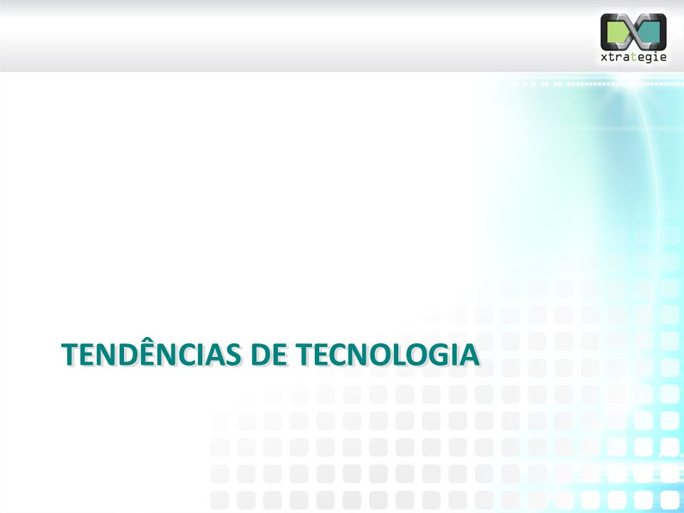 Tendências de tecnologia
