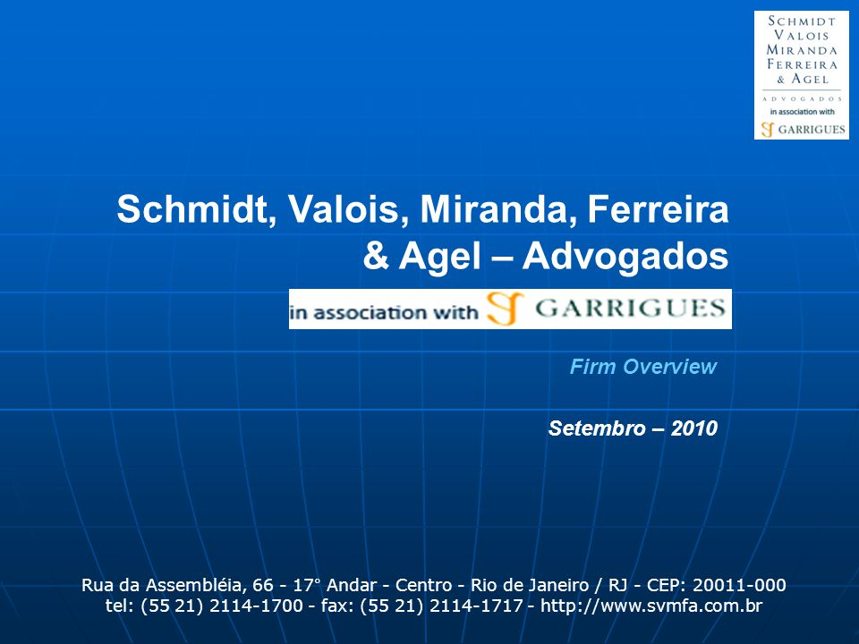 Schmidt, Valois, Miranda, Ferreira & Agel – Advogados