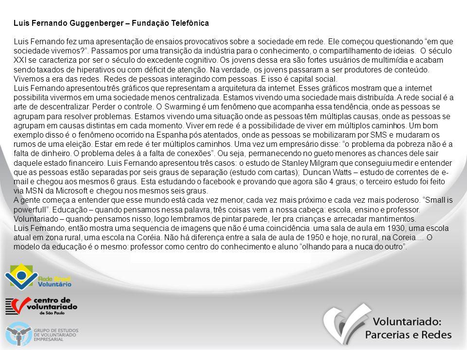 Luis Fernando Guggenberger – Fundação Telefônica