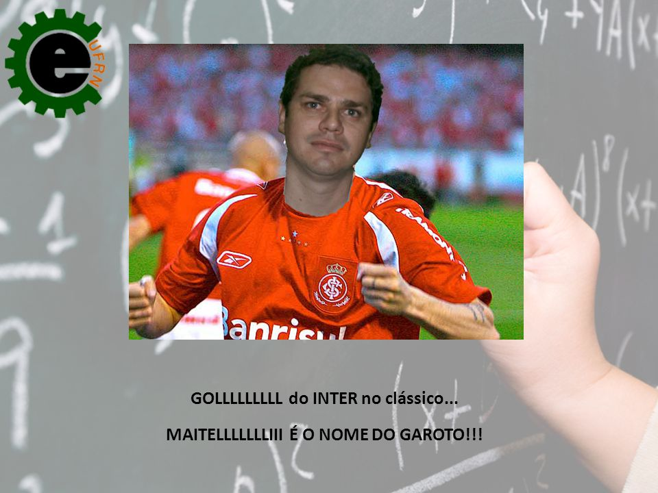 GOLLLLLLLLL do INTER no clássico...