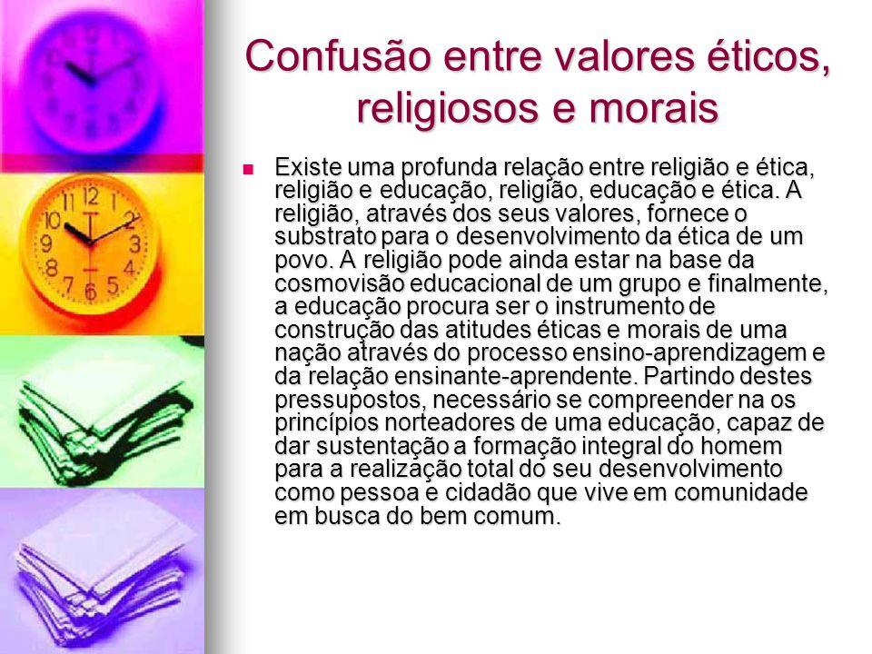 Confusão entre valores éticos, religiosos e morais