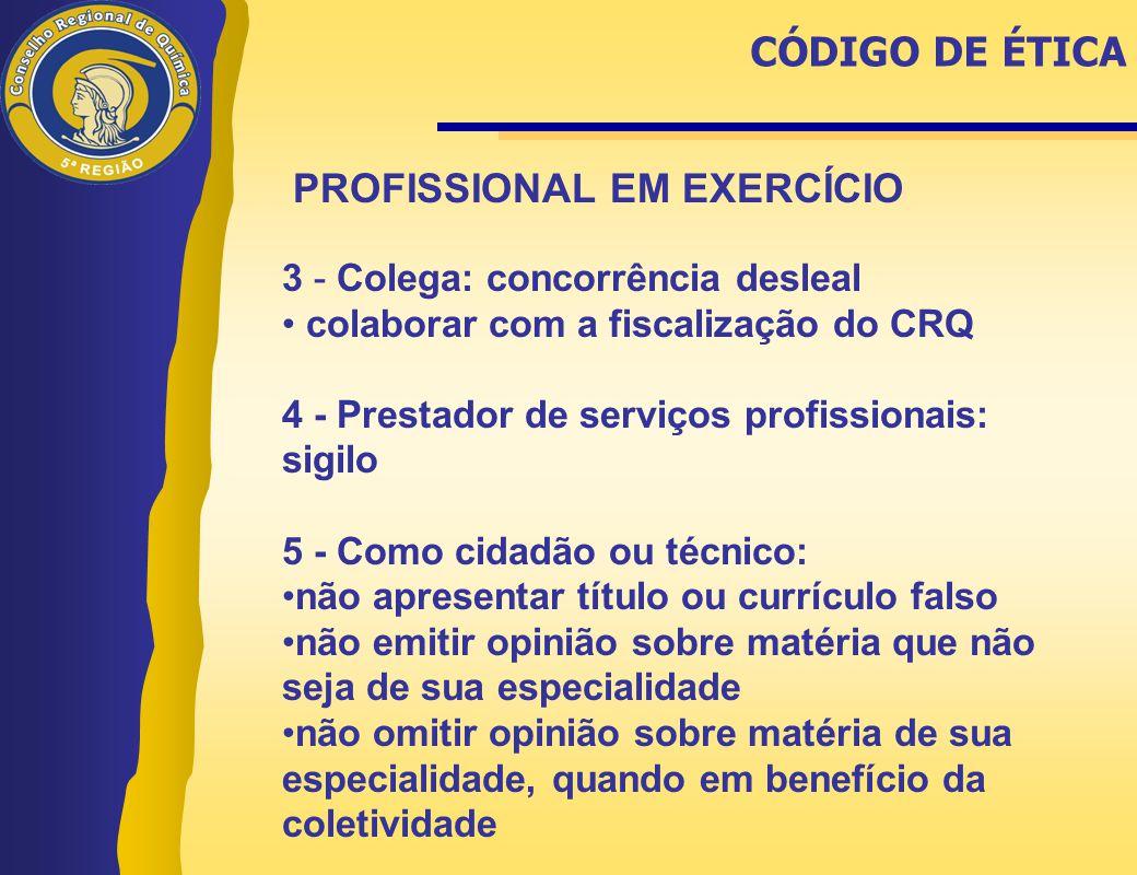 PROFISSIONAL EM EXERCÍCIO