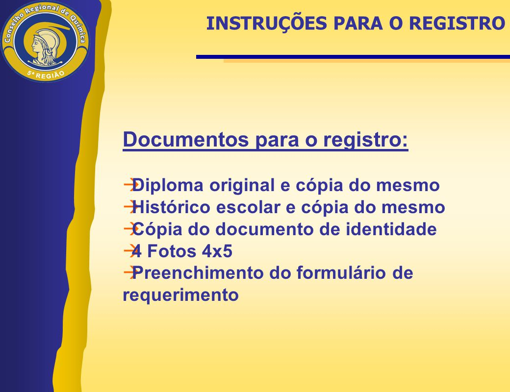 Documentos para o registro: