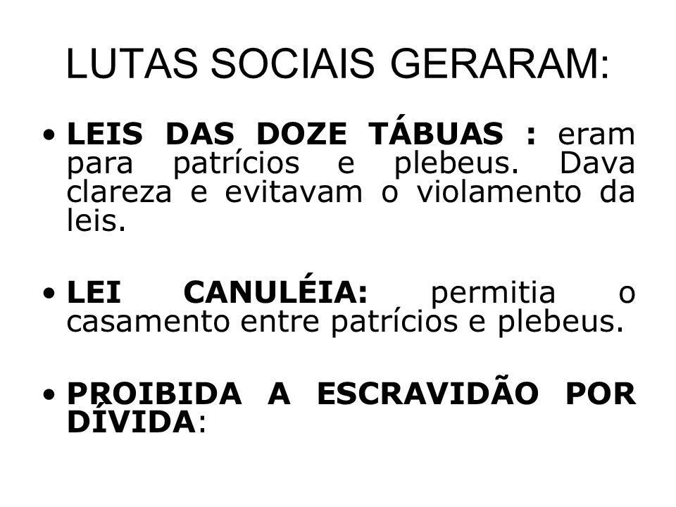 LUTAS SOCIAIS GERARAM: