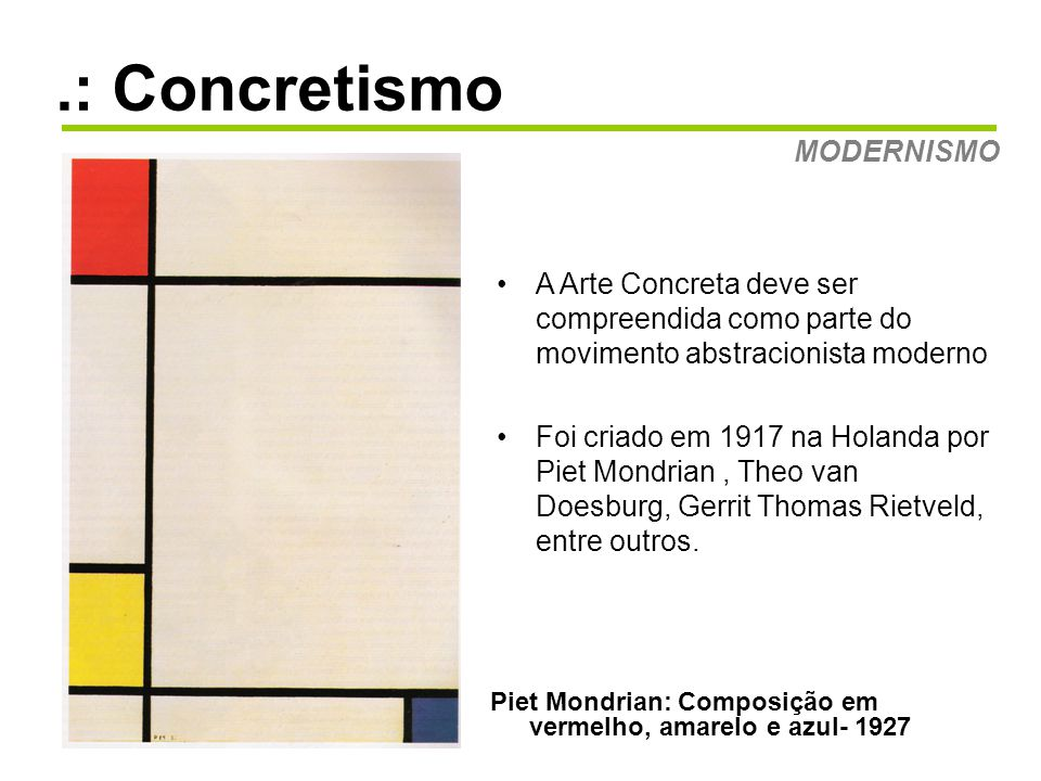 .: Concretismo MODERNISMO