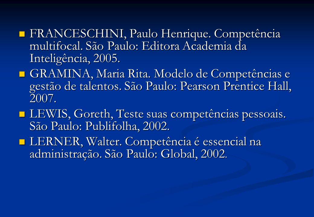 FRANCESCHINI, Paulo Henrique. Competência multifocal