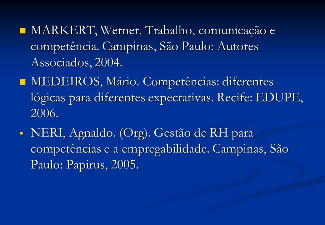 MARKERT, Werner. Trabalho, comunicação e competência