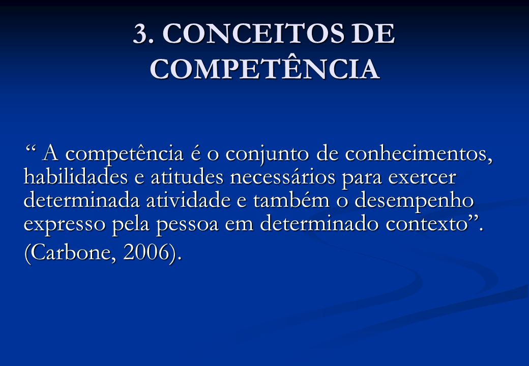 3. CONCEITOS DE COMPETÊNCIA