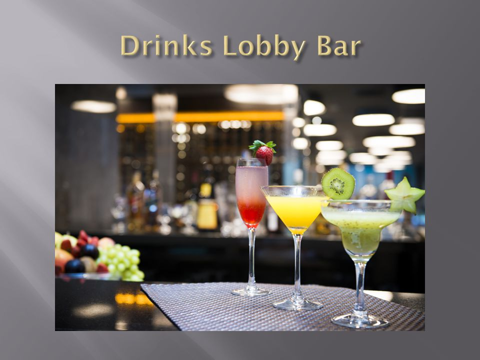 Drinks Lobby Bar