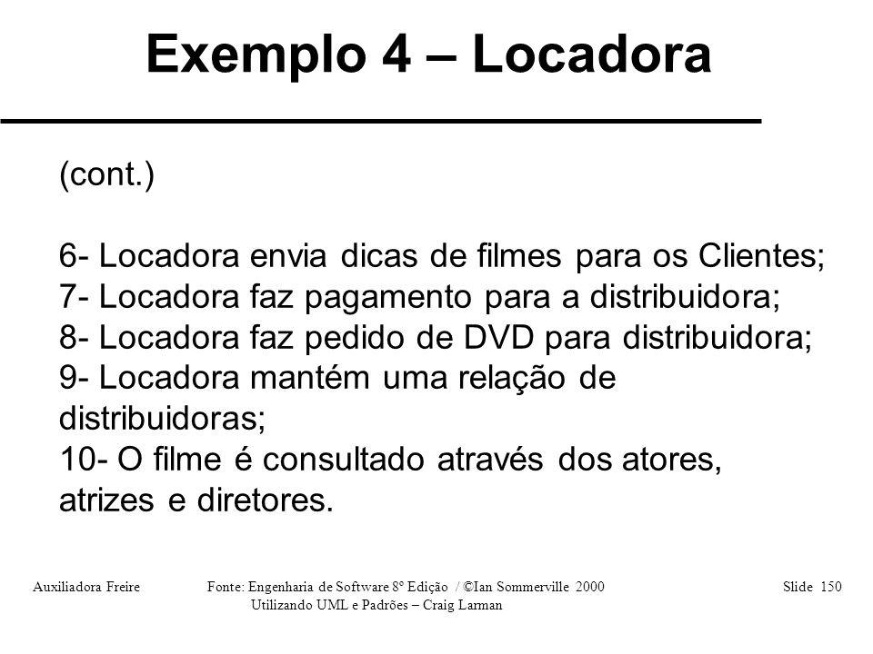 Exemplo 4 – Locadora (cont.)