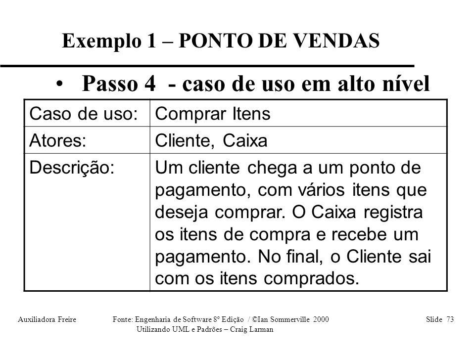 Exemplo 1 – PONTO DE VENDAS
