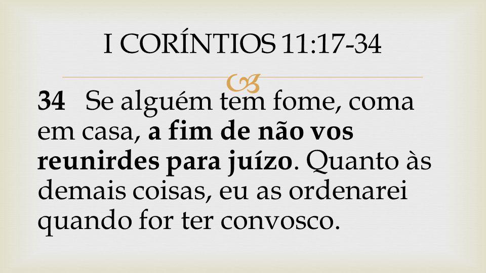 I CORÍNTIOS 11:17-34